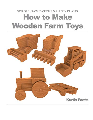 9781477672006: How to Make Wooden Farm Toys: Scroll Saw Patterns and Plans