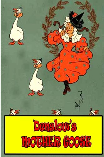 Denslow's Mother Goose (9781477672709) by W. W. Denslow