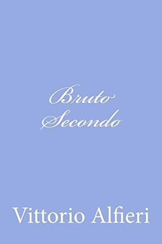 9781477675144: Bruto Secondo (Italian Edition)