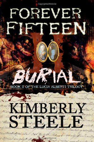 9781477677612: Forever Fifteen II: Burial (Volume 2)