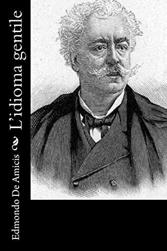 L'Idioma Gentile: De Amicis, Edmondo