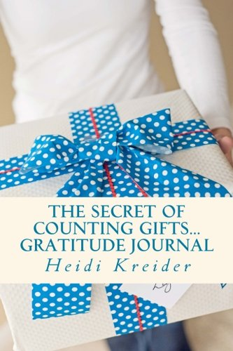 9781477680568: The Secret of Counting Gifts Gratitude Journal