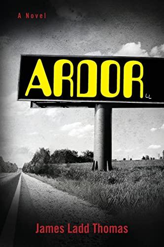 9781477682920: Ardor: A Novel