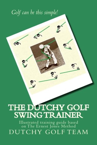 9781477683064: The Dutchy Golf Swing Trainer