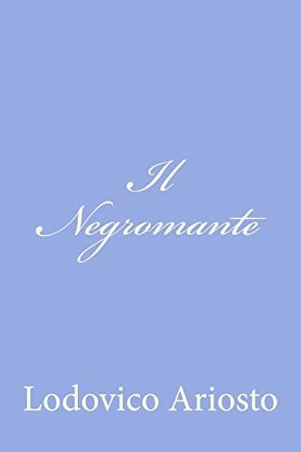 Il Negromante (Italian Edition): Lodovico Ariosto