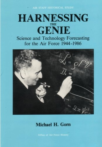 9781477685969: Harnessing the Genie: Science and Technology Forecasting for the Air Force, 1944 - 1986
