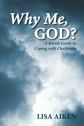 9781477689998: Why Me, God?: A Jewish Guide to Coping with Challenges