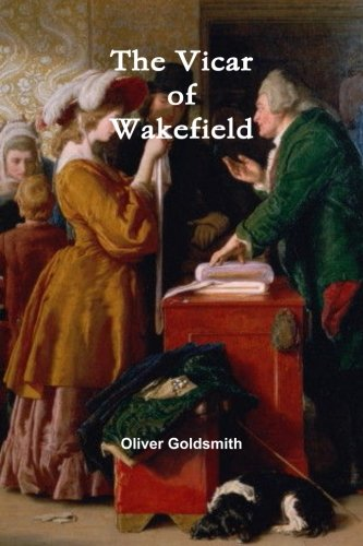 9781477691724: The Vicar of Wakefield: A Tale