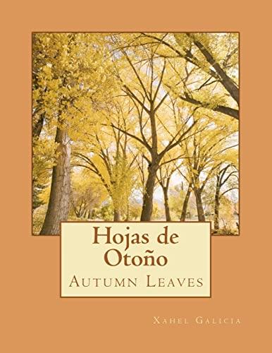 Hojas de Otono: Autumn Leaves: Xahel Galicia, Jose