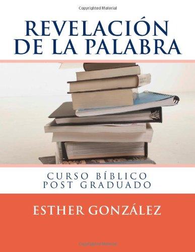 9781477694480: Curso Biblico REVELACION DE LA PALABRA: Curso 3 POST GRADUADO (Spanish Edition)