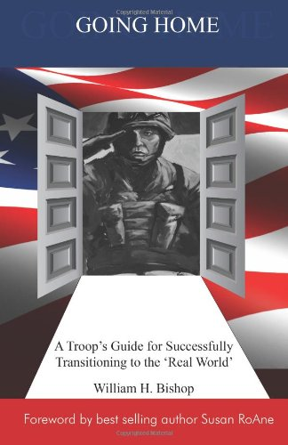 9781477696859: Going Home: A Troop's Guide for Successfully Transitioning to the 'Real World'
