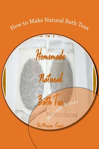 9781477697436: How to Make Natural Bath Teas