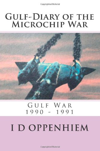 9781477698457: Gulf-Diary of the Microchip War