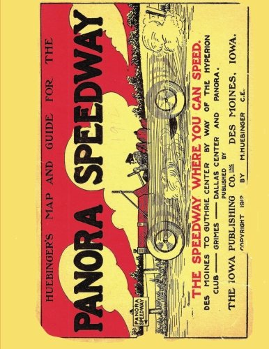 9781477698822: Huebinger's Map and Guide for Panora Speedway