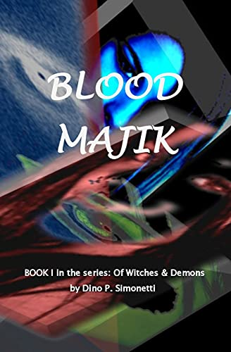 9781477699003: Blood Majik: Book One (Of Witches & Demons)