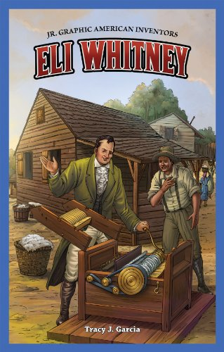 9781477700754: Eli Whitney (Jr. Graphic American Inventors)
