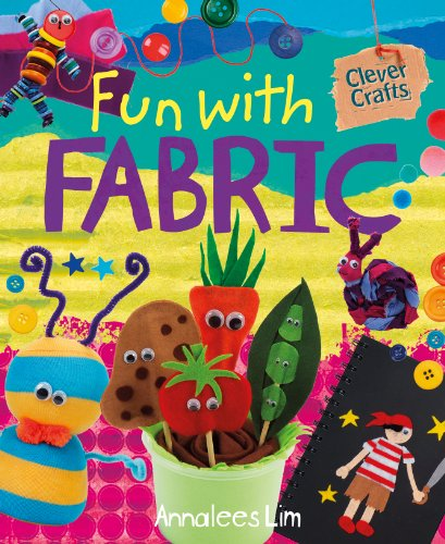 9781477701805: Fun With Fabric (Clever Crafts)