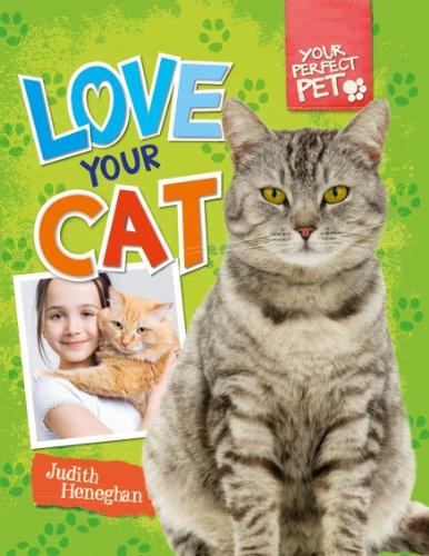 Love Your Cat (Library Binding): Judith Heneghan