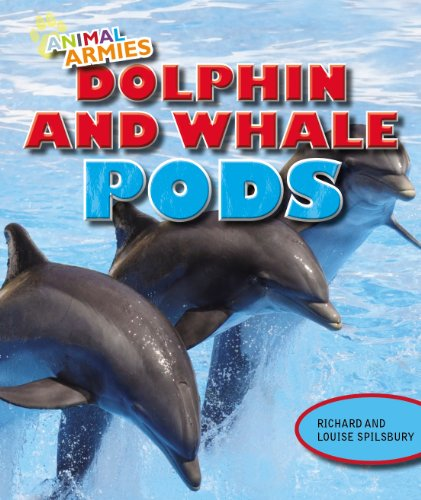 9781477703328: Dolphin and Whale Pods (Animal Armies)