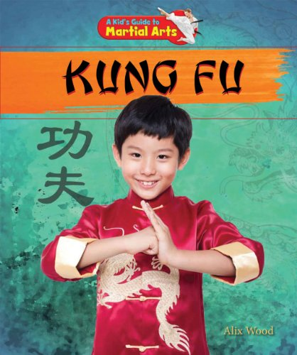 9781477703601: Kung Fu (A Kid's Guide to Martial Arts)