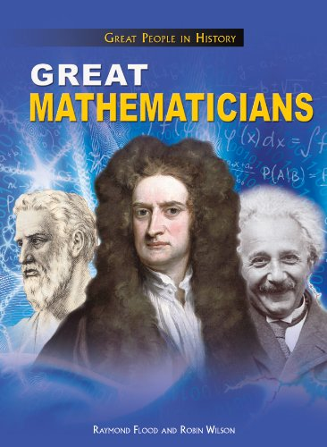 9781477704028: Great Mathematicians (Great People in History (Rosen))