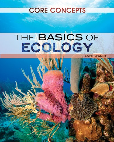 The Basics of Ecology (Core Concepts): Wanjie, Anne