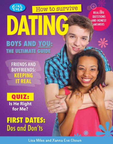 How to Survive Dating (Girl Talk (Rosen)): Lisa Miles