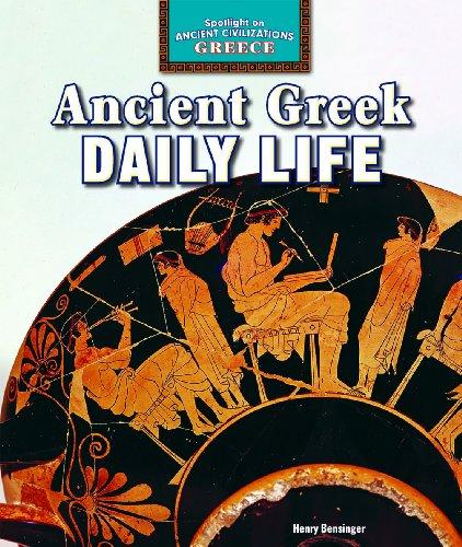 Ancient Greek Daily Life (Spotlight on Ancient: Bensinger, Henry