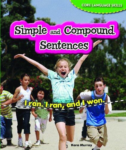 9781477708026: Simple and Compound Sentences (Core Language Skills (Powerkids))