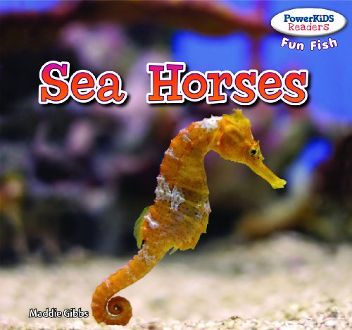 9781477708552: Sea Horses (Powerkids Readers: Fun Fish)