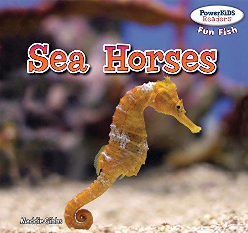 9781477708569: Sea Horses (Powerkids Readers: Fun Fish)