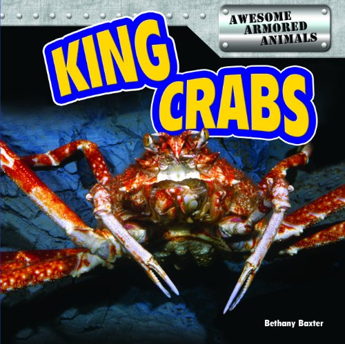 9781477709580: King Crabs (Awesome Armored Animals)