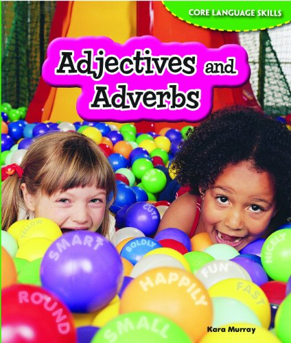 9781477709702: Adjectives and Adverbs (Core Language Skills (Powerkids))