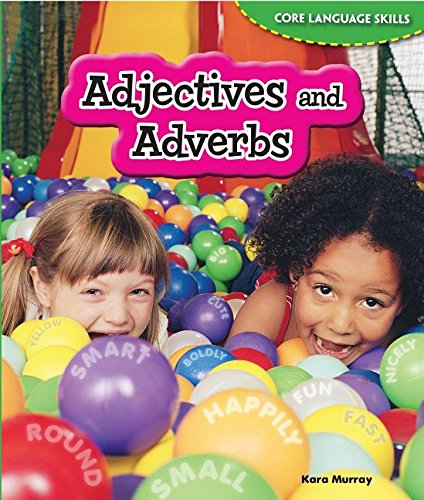 9781477709719: Adjectives and Adverbs (Core Language Skills)