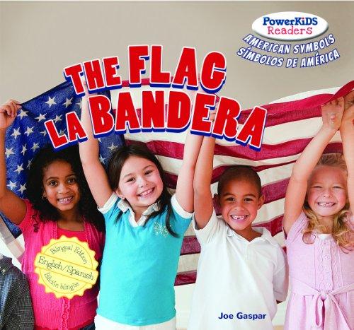 The Flag / La Bandera (Powerkids Readers: American Symbols / S-Mbolos de Am'rica): ...