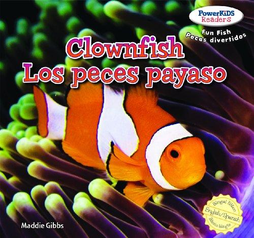 9781477712153: Clownfish / Los Peces Payaso (Powerkids Readers: Fun Fish / Peces Divertidos)