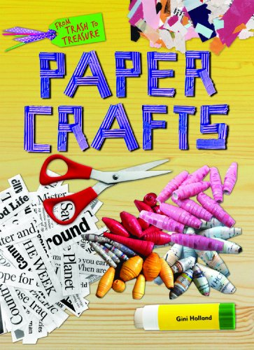 9781477713587: Paper Crafts (From Trash to Treasure)