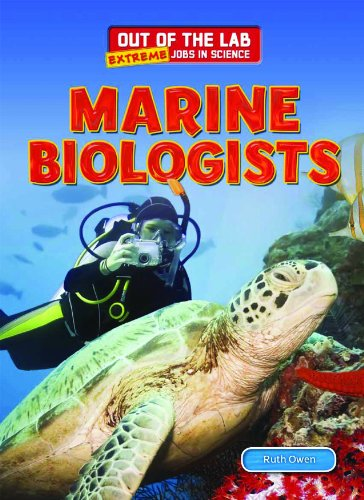9781477713815: Marine Biologists (Out of the Lab: Extreme Jobs in Science)