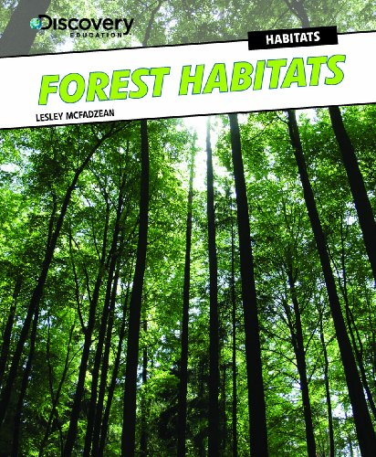 Forest Habitats (Discovery Education: Habitats): Mcfadzean, Lesley