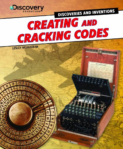 9781477715000: Creating and Cracking Codes (Discovery Education: Discoveries and Inventions)