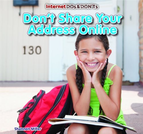 9781477715581: Don't Share Your Address Online (Internet DOS & Don'ts (Powerkids))