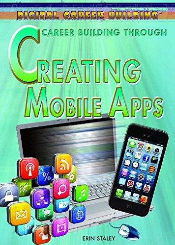 9781477717271: Career Building Through Creating Mobile Apps (Digital Career Building)