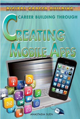 9781477717370: Career Building Through Creating Mobile Apps (Digital Career Building)