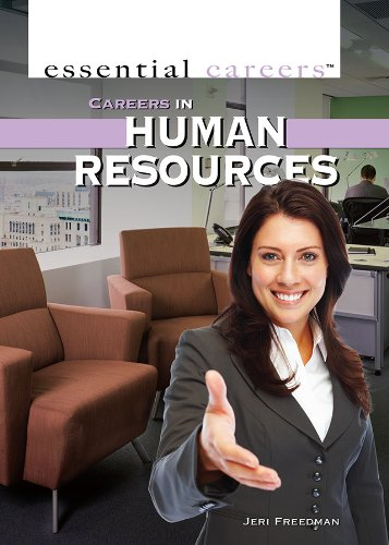 Careers in Human Resources (Essential Careers): Freedman, Jeri