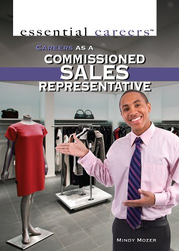 9781477717943: Careers as a Commissioned Sales Representative (Essential Careers)