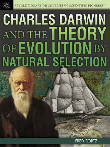 Charles Darwin and the Theory of Evolution by Natural Selection (Revolutionary Discoveries of ...