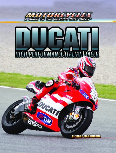 9781477718568: Ducati: High Performance Italian Racer (Motorcycles: A Guide to the World's Best Bikes)