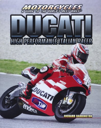 9781477718704: Ducati: High-Performance Italian Racer (Motorcycles: a Guide to the World's Best Bikes)