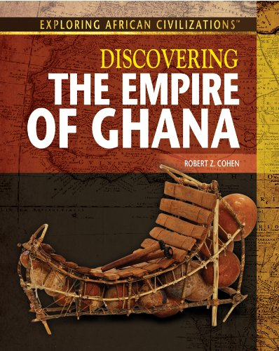 9781477718827: Discovering the Empire of Ghana (Exploring African Civilizations)