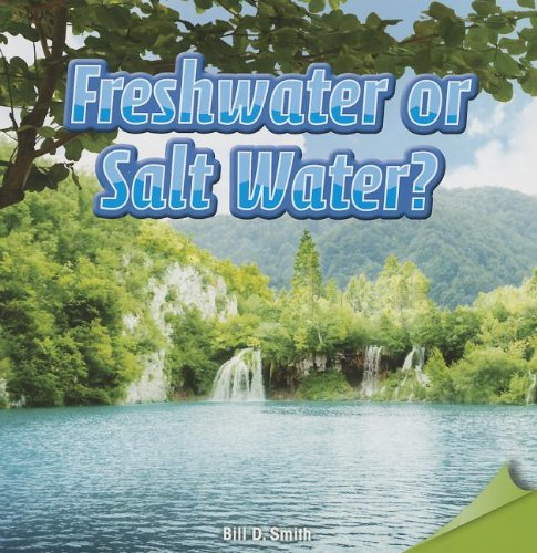 9781477723722: Freshwater or Salt Water? (Infomax Common Core Readers)